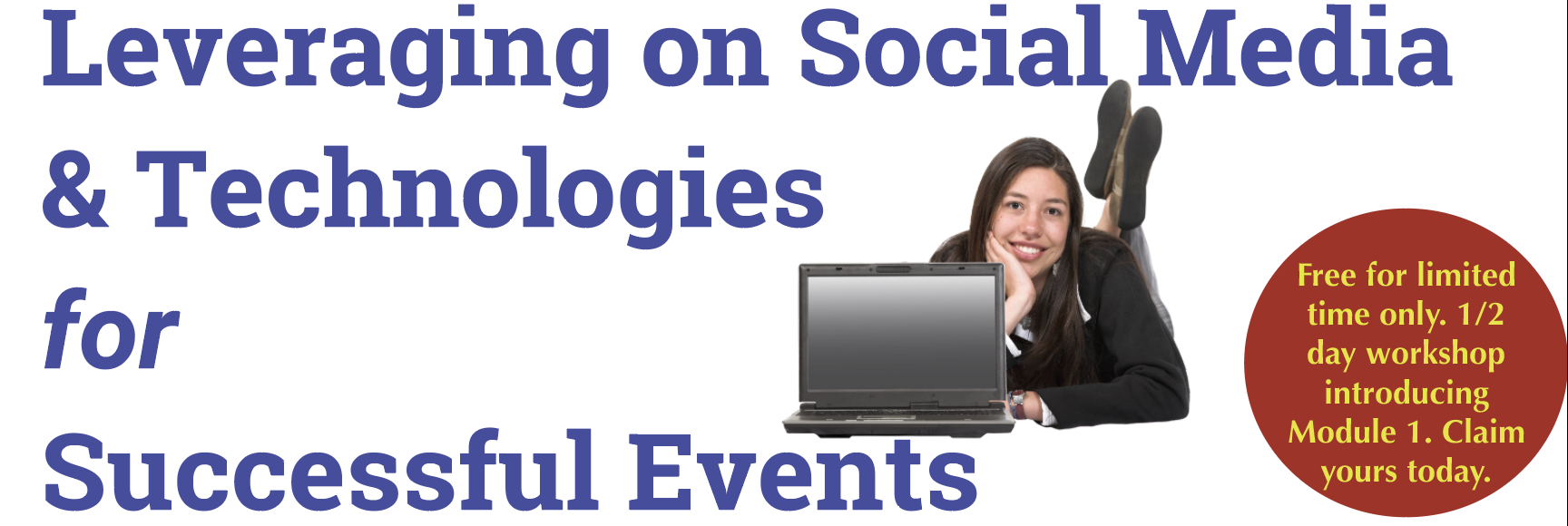 Leveraging on social media & technologies for successful events